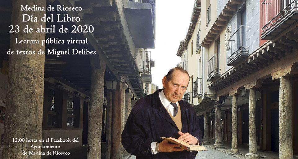 Rioseco rinde homenaje en el Día del Libro a Miguel Delibes con una lectura pública virtual de su obra