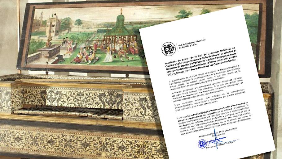 La Red de Conjuntos Históricos de Castilla y León apoya al Ayuntamiento de Tordesillas en su solicitud al Gobierno de España y a Patrimonio Nacional para que se anule el traslado definitivo del Realejo de la Reina Juana I de Castilla y El Virginal de Hans Bos al Museo de las Colecciones Reales